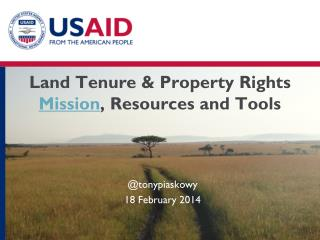 Land Tenure  & Property Rights  Mission , Resources and Tools