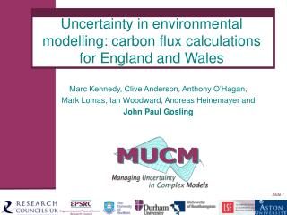 Uncertainty in environmental modelling: carbon flux calculations for England and Wales