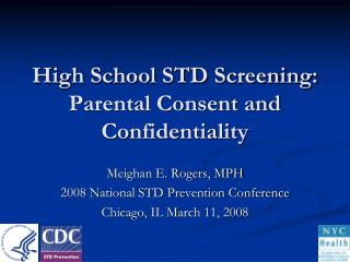 High School STD Screening: Parental Consent and Confidentiality