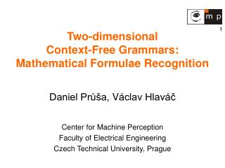 Two-dimensional  Context-Free Grammars : Mathematical Formulae Recognition