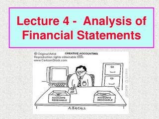 Lecture 4 -  Analysis of Financial Statements