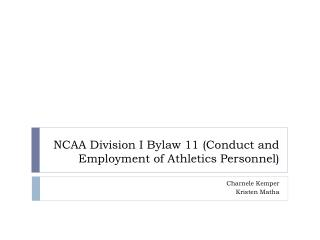 NCAA Division I Bylaw 11 (Conduct and Employment of Athletics Personnel)