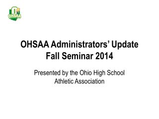 OHSAA Administrators' Update Fall Seminar 2014