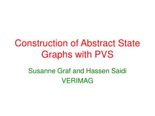 Construction of Abstract State Graphs with PVS