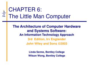 CHAPTER 6: The Little Man Computer