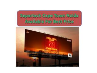 |9873800234| Supertech Cape Town Looking Attractive Noida
