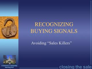 RECOGNIZING  BUYING SIGNALS