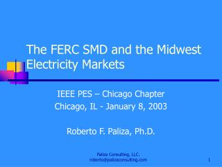The FERC SMD and the Midwest Electricity Markets