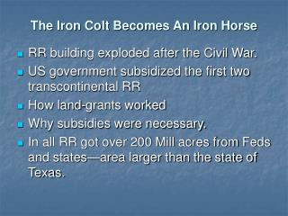 The Iron Colt Becomes An Iron Horse