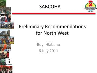 Preliminary Recommendations for North West