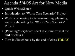 Agenda 5/4/05 Art for New Media