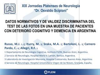 "XIX Jornadas Platenses de Neurología ""Dr. Osvaldo Scipioni"""