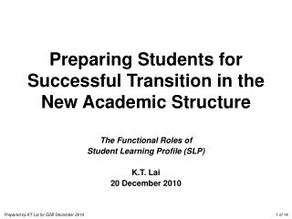 Preparing Students for Successful Transition in the New Academic Structure