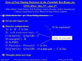 Tests of Fast Timing Detectors in the Fermilab Test Beam, etc.