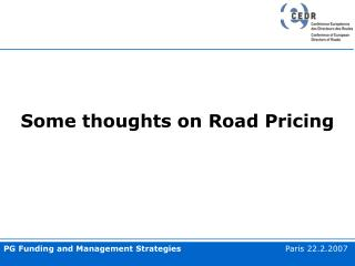 Some thoughts on Road Pricing