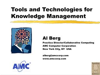 Tools and Technologies for Knowledge Management