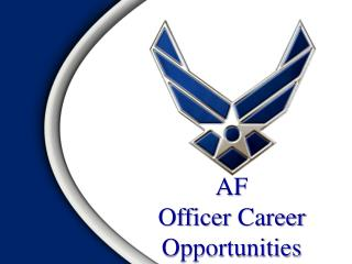 AF  Officer  Career Opportunities