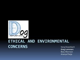Ethical And Environmental Concerns