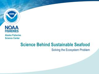Science Behind Sustainable Seafood