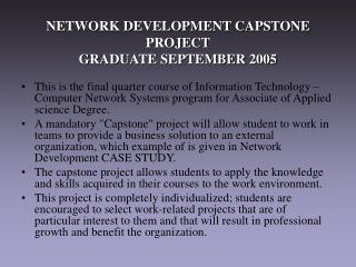 NETWORK DEVELOPMENT CAPSTONE PROJECT GRADUATE SEPTEMBER 2005