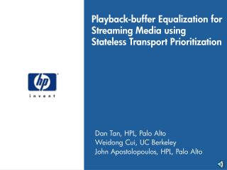 Playback-buffer Equalization for Streaming Media using Stateless Transport Prioritization