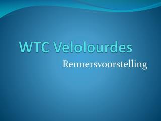 WTC  Velolourdes
