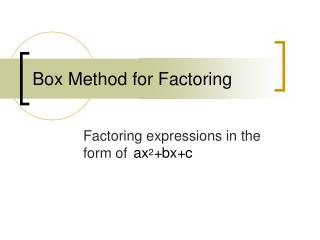 Box Method for Factoring