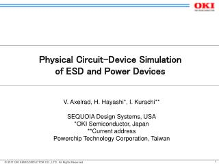 Physical Circuit-Device Simulation  of ESD and Power Devices