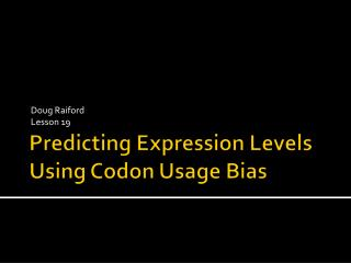 Predicting Expression Levels Using Codon Usage Bias