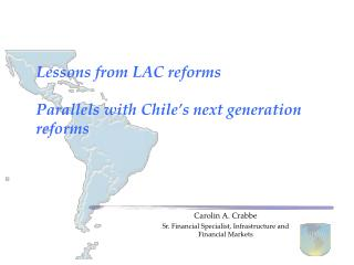 Lessons from LAC reforms  Parallels with Chile's next generation reforms