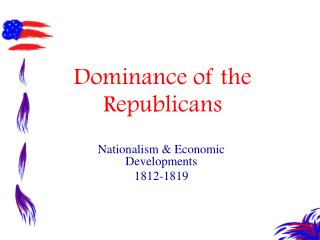 Dominance of the Republicans