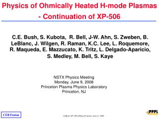 Physics of Ohmically Heated H-mode Plasmas - Continuation of XP-506