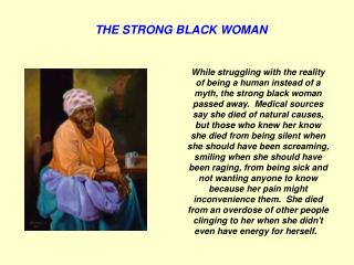 THE STRONG BLACK WOMAN