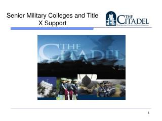 Senior Military Colleges and Title X Support