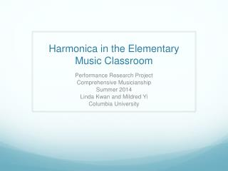 Harmonica in the Elementary Music Classroom