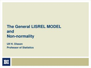 The General LISREL MODEL and  Non-normality