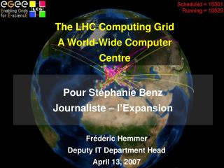 The LHC Computing Grid A World-Wide Computer Centre
