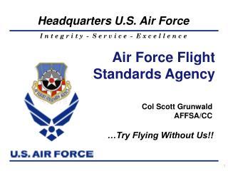 Col Scott Grunwald AFFSA/CC