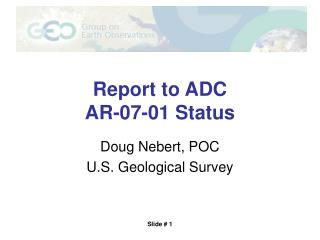 Report to ADC AR-07-01 Status