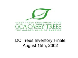 DC Trees Inventory Finale August 15th, 2002