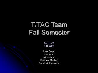T/TAC Team Fall Semester
