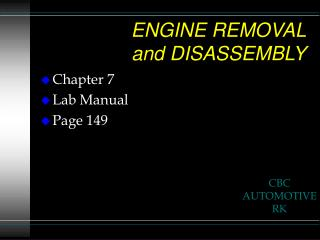 ENGINE REMOVAL and DISASSEMBLY