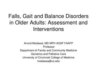 Falls, Gait and Balance Disorders in Older Adults: Assessment and Interventions