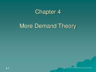Chapter 4 More Demand Theory