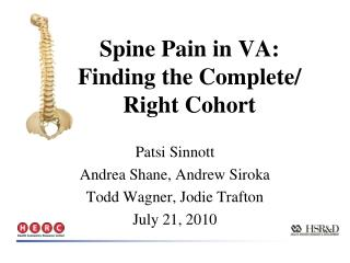 Spine Pain in VA:  Finding the Complete/ Right Cohort