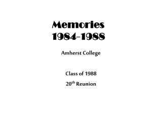 Memories  1984-1988