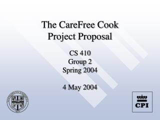 The CareFree Cook Project Proposal