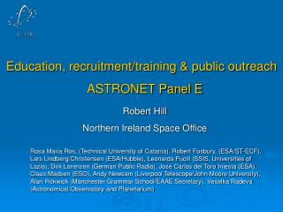 Education, recruitment/training & public outreach  ASTRONET Panel E