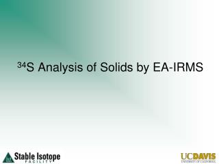 34 S  Analysis of Solids  by EA -IRMS