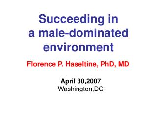 Succeeding in  a male-dominated environment